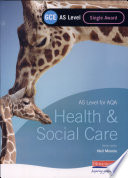 Gce As Level Health And Social Care Single Award Book For Aqa  Book PDF
