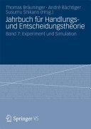 Jahrbuch für Handlungs- und Entscheidungstheorie: Band 7: Experiment ...