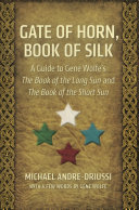 Gate of Horn, Book of Silk