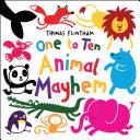 One to Ten… Animal Mayhem