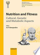 Nutrition and Fitness  : Cultural, Genetic and Metabolic Aspects