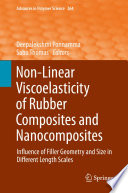 Non-Linear Viscoelasticity of Rubber Composites and Nanocomposites