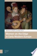 Women on the Edge in Early Modern Europe