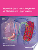 Phytotherapy in the Management of Diabetes and Hypertension  Volume 4