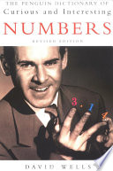 The Penguin Dictionary of Curious and Interesting Numbers
