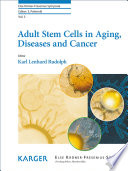 Adult Stem Cells in Aging  Diseases and Cancer Book
