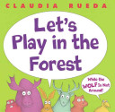 Pdf Let's Play in the Forest While the Wolf is Not Around