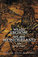 We Are Legion  We Are Wonderland