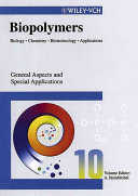 Biopolymers, General Aspects and Special Applications
