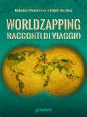 World zapping. Racconti di viaggio