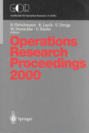 Operations Research Proceedings 2000