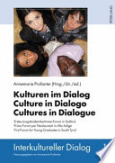 Kulturen Im Dialog   Culture in Dialogo   Cultures in Dialogue Book