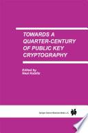 Towards A Quarter Century Of Public Key Cryptography