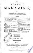 The Monthly Magazine  Or  British Register