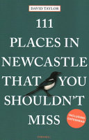 111 Places in Newcastle That You Shouldn t Miss