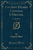 Les Sept Péchés Capitaux; L'Orgueil, Vol. 1