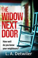 The Widow Next Door Book
