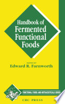 """Handbook of Fermented Functional Foods"" by Edward R.(Ted) Farnworth"