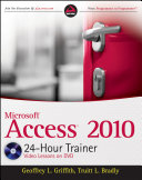 Access 2010 24 Hour Trainer