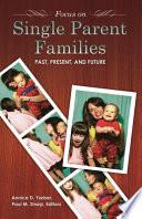 Focus On Single Parent Families
