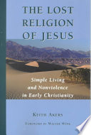 The Lost Religion of Jesus Book