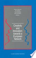 Creativity and Innovation  towards a European Network Book