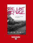 The Last Refuge (Volume 1 of 2) (EasyRead Super Large 24pt Edition)