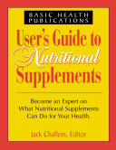 User s Guide to Nutritional Supplements