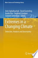 Extremes In A Changing Climate Book PDF