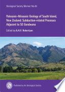 Paleozoic Mesozoic Geology Of South Island New Zealand Subduction Related Processes Adjacent To Se Gondwana
