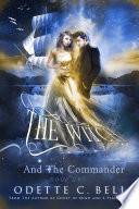The Witch and The Commander Book One