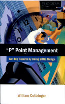 P Point Management   Get Big Results By Doing Little Things