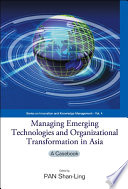 Managing Emerging Technologies and Organizational Transformation in Asia Book