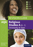 AQA GCSE Religious Studies A (9-1): Christianity and Islam Revision Guide [Pdf/ePub] eBook