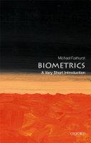 Biometrics  a Very Short Introduction