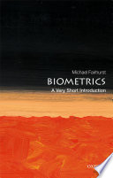 link to Biometrics : a very short introduction in the TCC library catalog