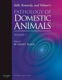 Jubb  Kennedy  and Palmer s Pathology of Domestic Animals
