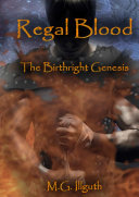 Regal Blood: The Birthright Genesis ebook