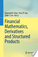Financial Mathematics  Derivatives and Structured Products