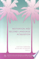 """Motivation and Second Language Acquisition"" by Zoltán Dörnyei, Richard Schmidt"