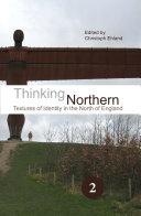 Thinking Northern