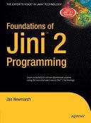 Foundations of Jini 2 Programming