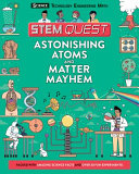 Astonishing Atoms and Matter Mayhem