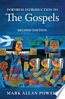 Fortress Introduction to the Gospels  Second Edition