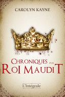 Pdf Chroniques d'un roi maudit - Intégrale Telecharger