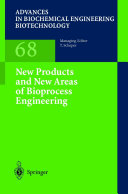 New Products and New Areas of Bioprocess Engineering