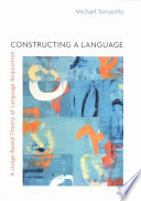 """""""Constructing a Language"""" by Michael TOMASELLO"""
