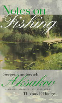 Notes on Fishing  and Selected Fishing Prose and Poetry