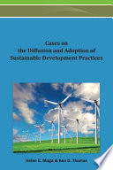 Cases on the Diffusion and Adoption of Sustainable Development Practices