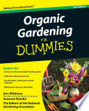 """Organic Gardening For Dummies"" by Ann Whitman, Suzanne DeJohn, National Gardening Association"